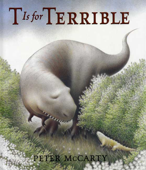 T Is for Terrible By McCarty, Peter