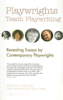 Playwrights Teach Playwriting By Herrington, Joan (EDT)/ Crystal, Brian (EDT)